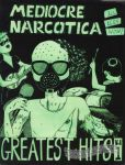 Mediocre Narcotica Greatest Hits Vol. 1