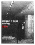 Michael R. Neno Catalog 2010