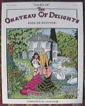 Tales of the Chateau of Delights