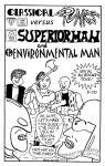 Classical Punks versus Superiorman and Environmental Man