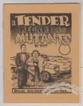 Tender Regard for Mutants, A