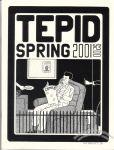 Tepid Spring 2001