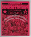 All-American USS Catastrophe Election 2004 Treasury, The