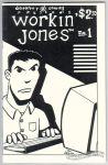 Workin' Jones #1