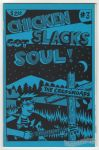 Chicken Slacks #3: Chicken Slacks Got Soul!