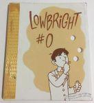Lowbright #0