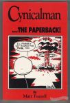 Cynicalman... the Paperback!