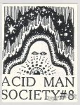 Acid Man Society #08