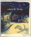 Sidewalk Bump #2