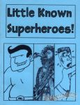 Little Known Superheroes!