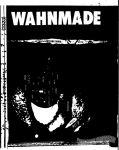 Wahnmade #1