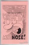 How Two Ex-Presidents Went Up My Nose! (Danger Room)