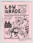 Low Grade #2