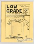 Low Grade #7