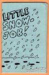 Little Snowjob!