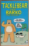 Tacklebear and Barko the Stickdog #1