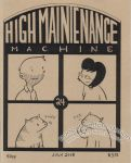 High Maintenance Machine #24