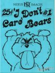 I Don't Care Bears #1
