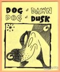 Dog of Dawn, Dog of Dusk (1st)