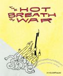 Hot Breath of War, The