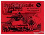 HypnoSpiral Comics Book Report: The Rise and Fall of the Third Reich