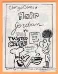 Hair Jordan vs the Twisted Chef