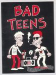 Bad Teens (1st)