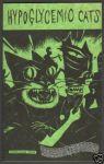 Hypoglycemic Cats #1