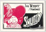 Iva Wopper Presents Snuffy