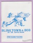 Blinktown Bob #4: The Early Days