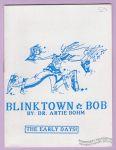 Blinktown Bob #4: The Early Days