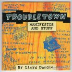 Troubletown #7: Manifestos and Stuff