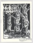 Trees Have Eyes Comix, The
