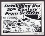 Rebuilding the 20th Century from Scratch