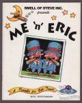 Smell of Steve #0: Me 'n' Eric