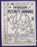 Invasion of Psychotic Bananas, The