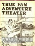 True Fan Adventure Theater #[?]