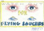 Watch Out for Flying Saucers