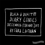 Black & White Diary Comics: Dec - Feb 2017