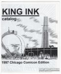 King Ink Catalog 1997 Chicago Comicon Edition