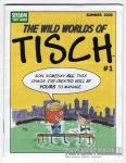 Wild Worlds of Tisch, The #1