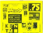 Zomoid Illustories #? (Semiotic Mini-Series #3)