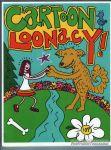 Cartoon Loonacy #107