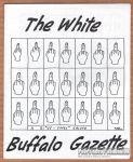 White Buffalo Gazette Vol. Izzat My Penis?, #Give Dat Shit Back! (early March 1999))