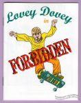 Lovey Dovey in Forbidden