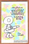 Mary Farfisa's Eentsy Weentsy Coloring Book