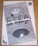 Kuba Sin Embargo!