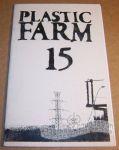 Plastic Farm #15