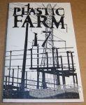 Plastic Farm #17