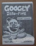 Googly Zero-Five Secret Clown: They Saved Hitler's Brains!